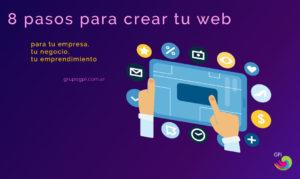 Read more about the article 8 pasos para crear una web para tu empresa, negocio, emprendimiento
